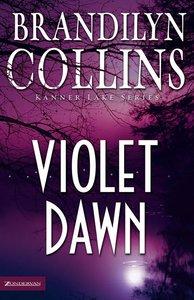 Violet Dawn (#01 in Kanner Lake Series)