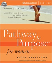 Pathway to Purpose For Women (Pathway To Purpose Series)