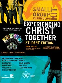 Experiencing Christ Together Curriculum Kit (Student Edition) (Experiencing Christ Together Student Series)