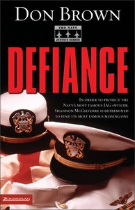 Defiance (#03 in Navy Justice Fiction Series)