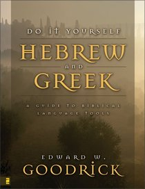 Do It Yourself Hebrew and Greek (2nd Edition)