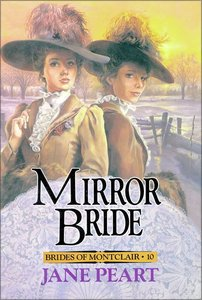 Mirror Bride (#10 in Brides Of Montclair Series)
