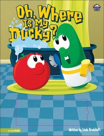 Oh Where is My Ducky (Veggie Tales (Veggietales) Series)