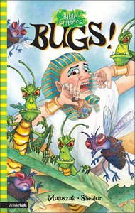 Bugs! (Bible Critters Series)