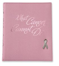 What Cancer Cannot Do (Deluxe Italian Leather)