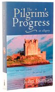 The Pilgrims Progress: One Mans Search For Eternal Life - A Christian Allegory