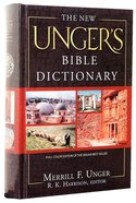 New Ungers Bible Dictionary the