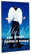 Hark! the Angel Harold Sings