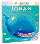 Jonah and the Big Fish (All Join In Series)