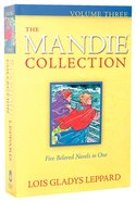(Books 11-15) (#03 in Mandie Series)