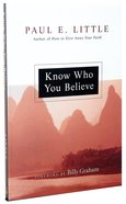 "Know Who You Believe (Paul Little ""Believe"" Series)"