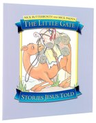 The Little Gate (Stories Jesus Told Series)
