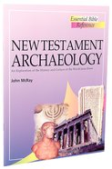 New Testament Archaeology (Essential Bible Reference Series)