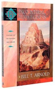 Encountering Genesis (Encountering Biblical Studies Series)