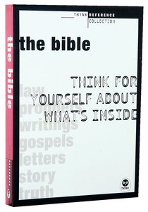 The Bible (Think Reference Collection Series)