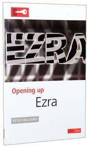 Ezra (Opening Up Series)