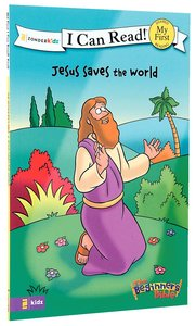 Jesus Saves the World (My First I Can Read/beginners Bible Series)