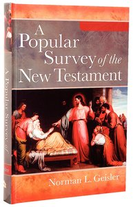 A Popular Survey of the New Testament (Full Colour Edition)