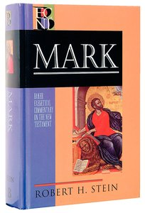 Mark (Baker Exegetical Commentary On The New Testament Series)