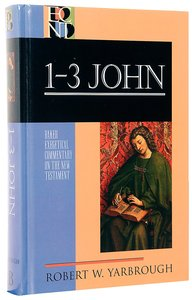 1-3 John (Baker Exegetical Commentary On The New Testament Series)