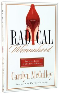 Radical Womanhood