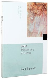 Paul, Missionary of Jesus (#02 in After Jesus Series)