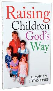 Raising Children Gods Way