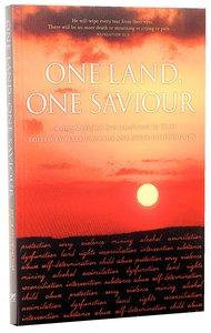 One Land, One Saviour