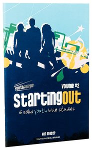 Starting Out (Volume 2) (Youthsurge Bible Studies Series)
