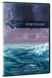 The Life of Noah (Storytellers Series)