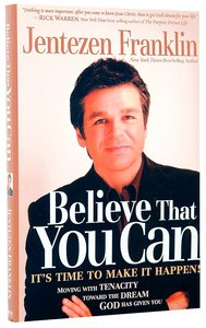 Believe That You Can