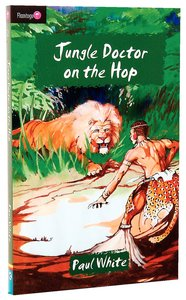 Jungle Doctor on the Hop (#002 in Jungle Doctor Flamingo Fiction Series)