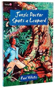 Jungle Doctor Spots a Leopard (#003 in Jungle Doctor Flamingo Fiction Series)