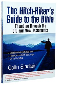 The Hitch-Hikers Guide to the Bible