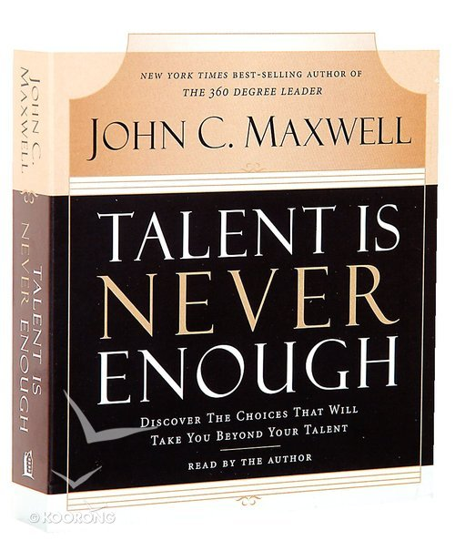 Buy Talent Is Never Enough 3cd Set 210 Minutes Abridged By John C