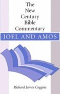 Ncbc Joel and Amos (New Century Bible Commentary Series)