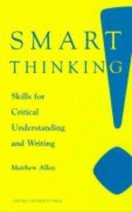 Smart Thinking: Skills For Critical Understanding
