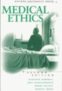 Medical Ethics (2nd Edition)