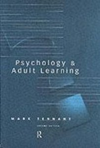 Psychology and Adult Learning (2nd Edition)