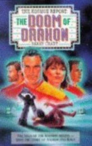 Doom of Drakon-Kosmon Report 1