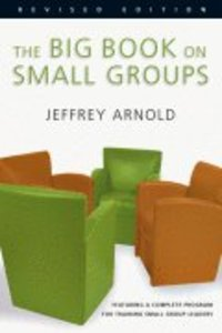 The Big Book on Small Groups (2004)