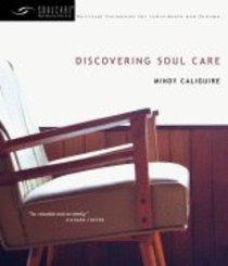 Soul Care: Discovering Soul Care
