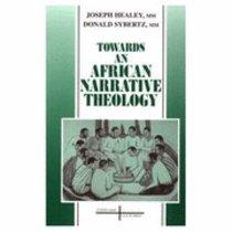 Towards An African Narrative Theology