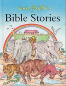Enid Blytons Bible Stories
