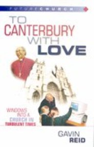 Futurechurch: To Canterbury With Love