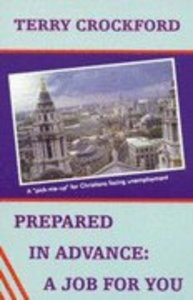 Prepared in Advance: A Job For You