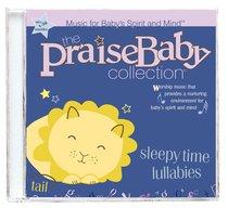 Sleepytime Lullabies (Praise Baby Collection Series)