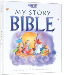 My Story Bible (Previous Title: The Young Story Bible)
