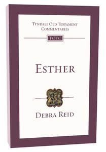 Esther (Re-Formatted) (Tyndale Old Testament Commentary Re-issued/revised Series)