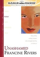 Unashamed (Abridged, 2 Cds) (Rahab) (#02 in Lineage Of Grace Series)
